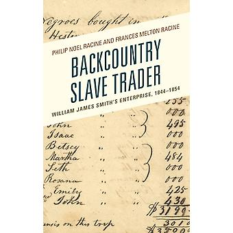 Backcountry Slave Trader by Philip Racine