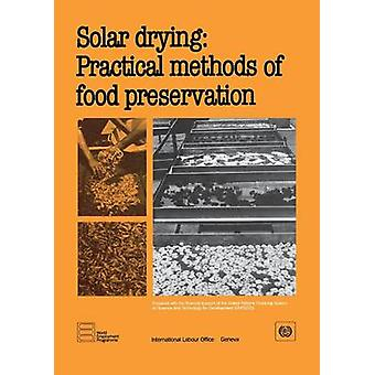 Solar drying  Practical methods of food preservation by ILO