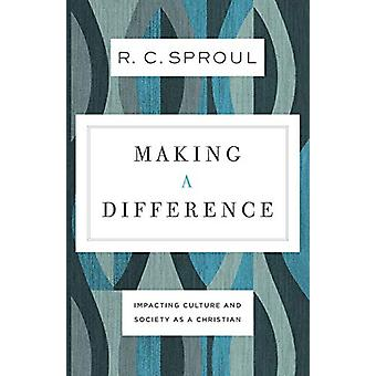 Making a Difference - Impacting Culture and Society as a Christian by