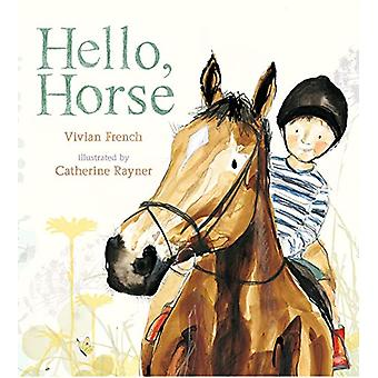 Hello - Horse by Vivian French - 9781406382976 Book
