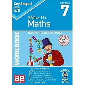 KS2 Maths Year 4/5 Workbook 7 - Numerical Reasoning Technique by Dr St