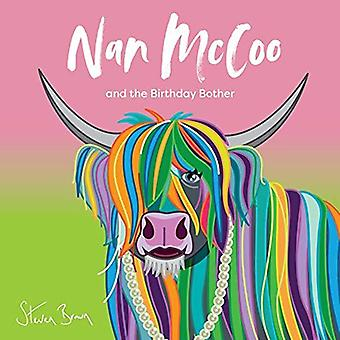 Nan McCoo and the Birthday Bother by Shirley Husband - 9781999663216