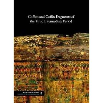 Coffins and Coffin Fragments of the Third Intermediate Period by Eva