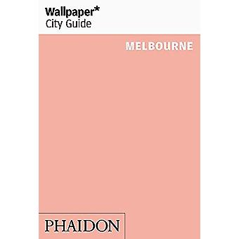 Wallpaper* City Guide Melbourne by Wallpaper* - 9780714877655 Book