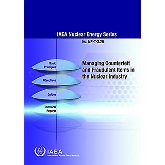 Gérer les articles contrefaits et frauduleux dans l'industrie nucléaire par