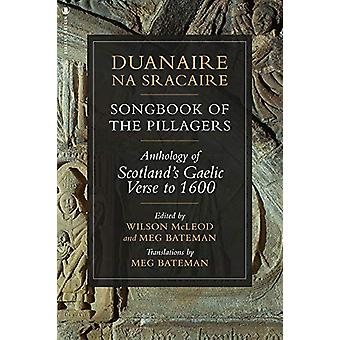 Duanaire na Sracaire - Songbook of the Pillagers - Anthology of Scotlan