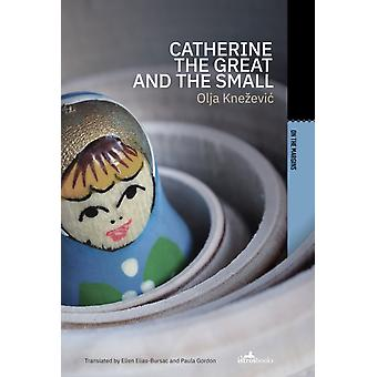 Catherine the Great and the Small by Knezevic & Olya