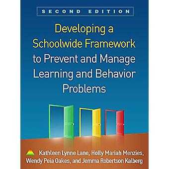 Developing a Schoolwide Framework to Prevent and Manage Learning and