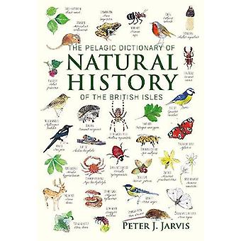 The Pelagic Dictionary of Natural History of the British Isles - Descr