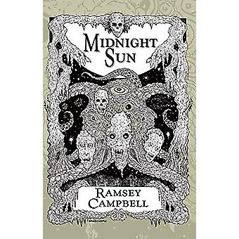Midnight Sun by Ramsey Campbell - 9781786364500 Book