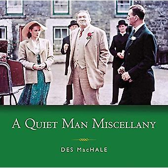 A Quiet Man Miscellany - 2020 by Des MacHale - 9781782053866 Book