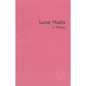 Lunar Moths by Jo Haslam - 9781902382685 Book