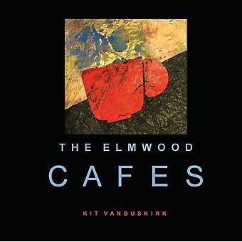 The Elmwood Cafes by Vanbuskirk & Kit