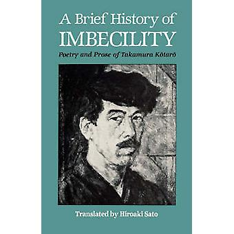 A Brief History of Imbecility by Kotaro & Takamura