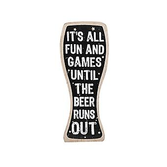 Fun Until Beer Runs Out Humourous Wooden Table Plaque - Gift for Men