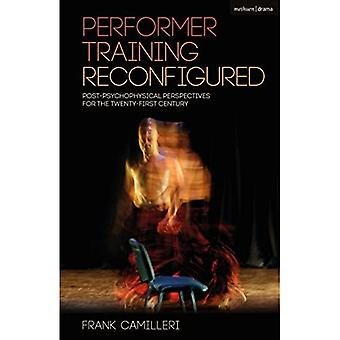 Performer Training Reconfigured (Performance Books)