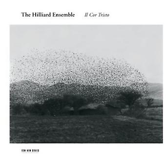 Hilliard Ensemble - Il Cor Tristo [CD] USA import