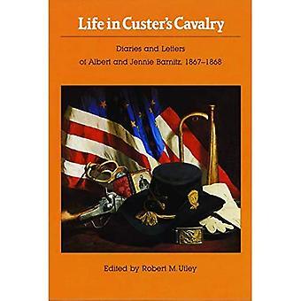 Het leven in Custer's Cavalerie: Dagboeken en Brieven van Albert en Jennie Barnitz, 1867-1868