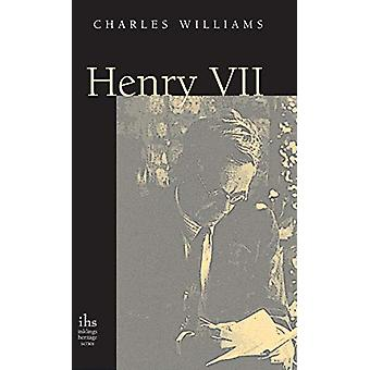 Henry VII by Charles Williams - 9781947826342 Book