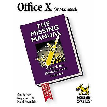 Office X för Macintosh Den saknade handboken av David Reynolds Nan Barber