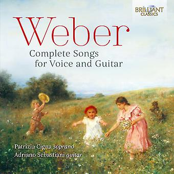 Weber / Cigna / Sebastiani - Weber / Cigna / Sebastiani: Complete Songs for Voice & Guitar [CD] USA import