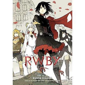 RWBY The Official Manga Vol 3 The Beacon Arc Volume 3