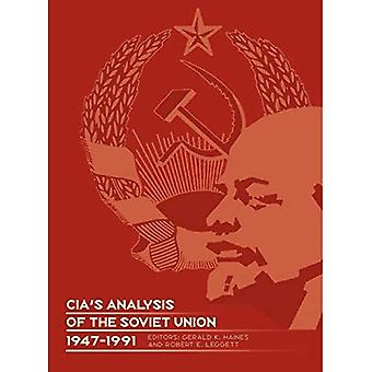 CIA's Analysis of the Soviet Union 1947-1991: A Documentary Collection