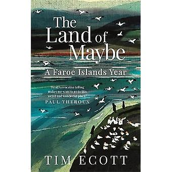 The Land of Maybe