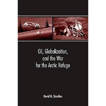 石油のグローバル化と北極の避難戦争