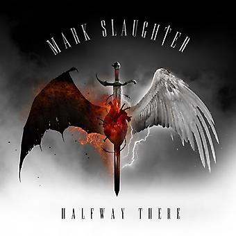 Mark Slaughter - Halfway There [CD] USA import