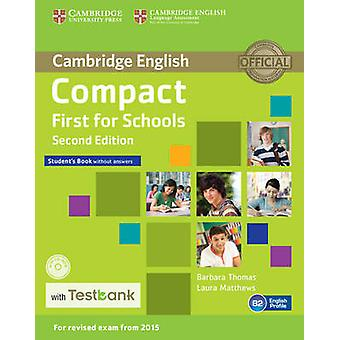 Compact First for Schools Students Book without Answers wit by Barbara Thomas