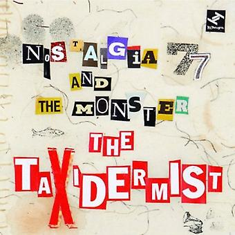 Nostalgia 77 & the Monster - Taxidermist [CD] USA import