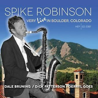 Spike Robinson - Very Live in Boulder Colorado [CD] USA import