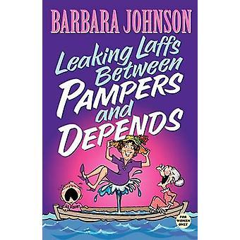 Undichte Laffs zwischen verwöhnt und abhängig von Barbara Johnson - 978084