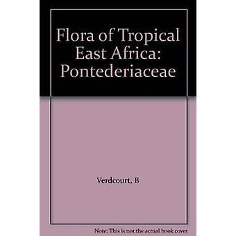 Flora of Tropical East Africa - Pontederiaceae by B. Verdcourt - 97818