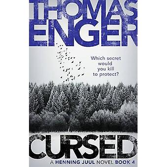 Cursed by Thomas Enger - 9781910633649 Book