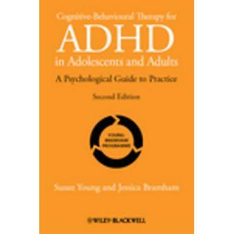 Kognitive Verhaltenstherapie für ADHS bei Jugendlichen und Erwachsenen - ein P