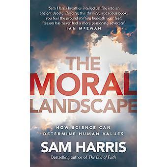 The Moral Landscape by Sam Harris - 9780552776387 Book
