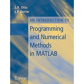 An Introduction to Programming and Numerical Methods in Matlab by Ste
