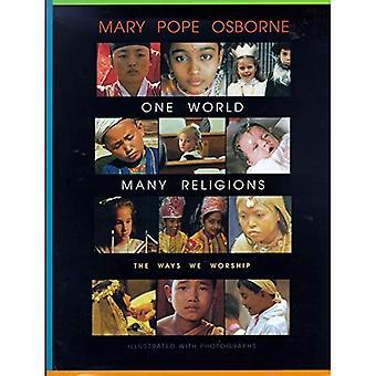 Um mundo, muitas religiões: As maneiras que nós adoramos