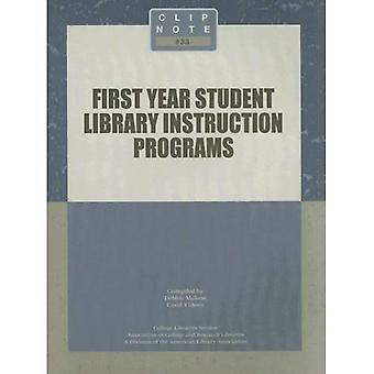Clip Notes First Year Student Library Instruction Programs