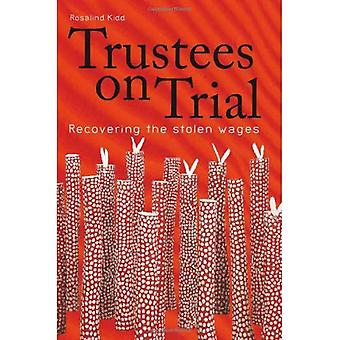 Trustees on Trial: Recovering the Stolen Wages