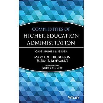 Complexities of Higher Education Administration: Case Studies and Issues