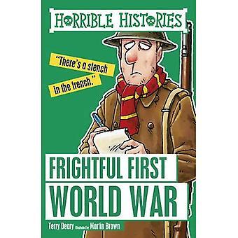 Frightful First World War (Horrible Histories)
