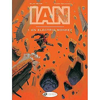 Ian Vol. 1: An Electric Monkey