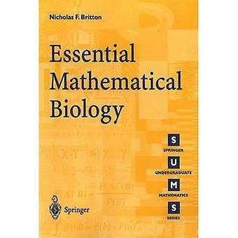 Essential Mathematical Biology (Springer Undergraduate Mathematics)