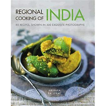 Regional Cooking of India: 80 recipes shown in 300 exquisite photographs