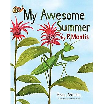Mon été génial par P. Mantis