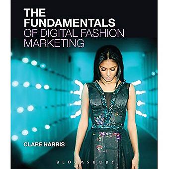 The Fundamentals of Digital� Fashion Marketing (Fundamentals)