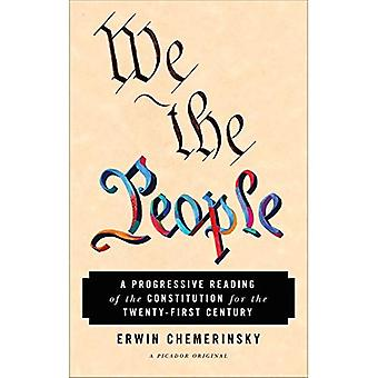 We the People: een progressieve lezing van de Grondwet for the Twenty-First Century